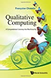 Qualitative Computing, Françoise Chatelin, 981432292X