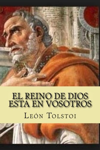 El Reino de dios esta en Vosotros (Spanish Edition)