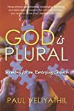 God Is Plural, Paul Veliyathil, 1440195765