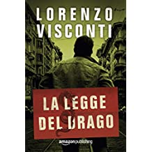 La legge del Drago (Dragon Vol. 1) (Italian Edition)