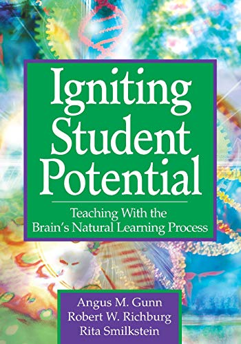 Igniting Student Potential: Teaching With the Brain′s Natural Learning Process