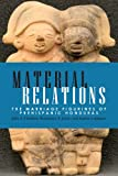Material Relations: The Marriage Figurines of