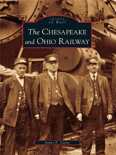 The Chesapeake and Ohio Railway (Images of Rail) (Coal Station)