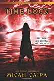 Time Lock: Red Moon Trilogy book 3 (Volume 3)
