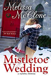 Mistletoe Wedding (Montana Born Christmas Book 2)