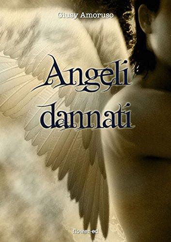 Angeli dannati (Il Grimorio Vol. 4) (Italian Edition)