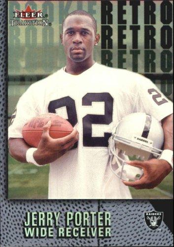 2000 Fleer Tradition Rookie Retro #6 Jerry Porter Rookie Card (2000 Fleer Tradition Rookie Card)