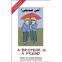 A Brother is a Friend - Bilingual Version (English-Arabic) (Hamzat Wasl Book 1)