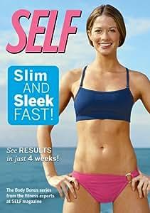 Self - Slim and Sleek Fast