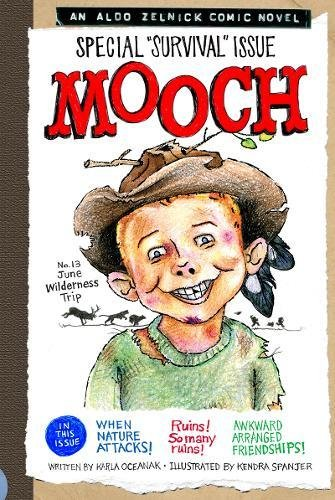 Mooch (The Aldo Zelnick Comic Novel Series)