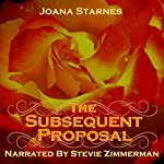 The Subsequent Proposal: A Tale of Pride, Prejudice & Persuasion | Joana Starnes