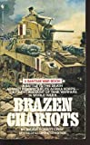 Brazen Chariots, Major Robert Crisp, 055324163X