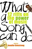What a Song Can Do, Jennifer Armstrong, 0375824995