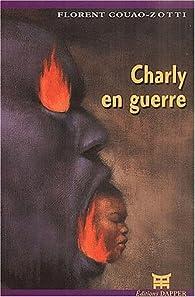 Charly en guerre par Florent Couao-Zotti
