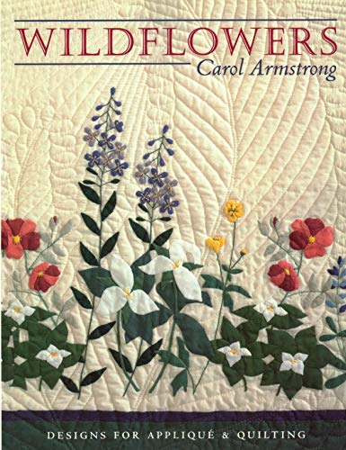 (Wildflowers: Designs for Appliqué & Quilting)
