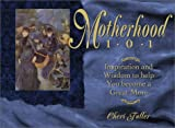 Motherhood 101, Cheri Fuller, 1562922696