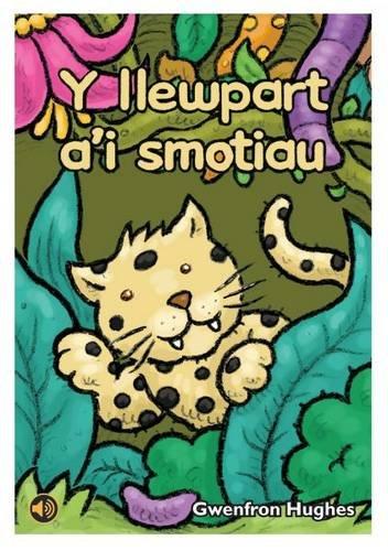 Y Llewpart A'i Smotiau (Llyfr Llafar a Phrint) (English and Welsh Edition) pdf epub