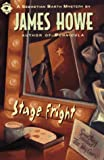 Stage Fright, James Howe, 0689803389