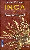 Inca, tome 1: Princesse du soleil