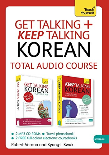 get-talking-and-keep-talking-korean-total-audio-course-the-essential-short-course-for-speaking-and-u