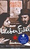 Lieber Fidel. Mein Leben, meine Liebe, mein Verrat