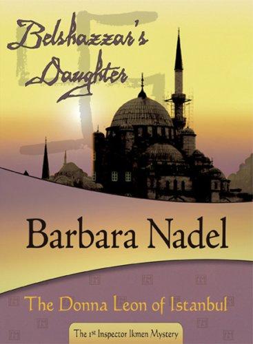 Belshazzar's Daughter: Inspector Ikmen #1 (Inspectr Ikmen)