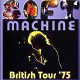 British Tour 75 by Soft Machine (2007-12-21)