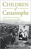 Children of Catastrophe, Jamal Kanj, 1859642624