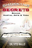 img - for Shocking Secrets Behind Martial Arts & Yoga book / textbook / text book