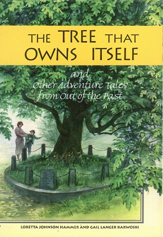 The Tree That Owns Itself: And Other Adventure Tales from Out of the ()