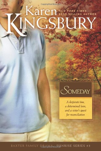 Someday - Book #13 of the Baxters