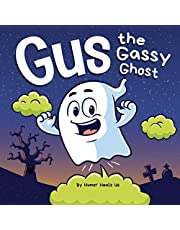 Gus the Gassy Ghost: A Funny Rhyming Halloween Story Picture Book for Kids and Adults About a Farting Ghost, Early Reader