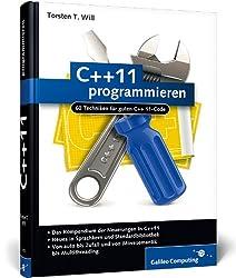 C++11 programmieren: 60 Techniken für guten C++11-Code (Galileo Computing)