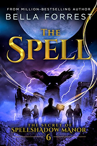 The Secret of Spellshadow Manor 6: The Spell