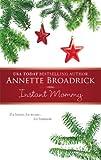 Instant Mommy, Annette Broadrick, 0373470894