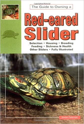 The Guide To Owning A Red Eared Slider Jordan Patterson 9780793802531 Amazon Com Books