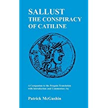 Sallust: Conspiracy of Catiline: A Companion to the Penguin Translation