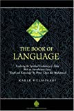 The Book of Language: A Deep Glossary of Islamic and English Spiritual Terms (The Education Project series)