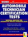 Automobile Technician Certification Tests, Arco Editorial Staff and David Sharp, 0671870718
