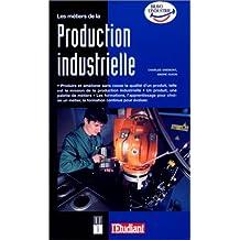 Les métiers de la production industrielle, édition 98