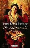 Die Salzbaronin, Petra Durst-Benning, 3548249086
