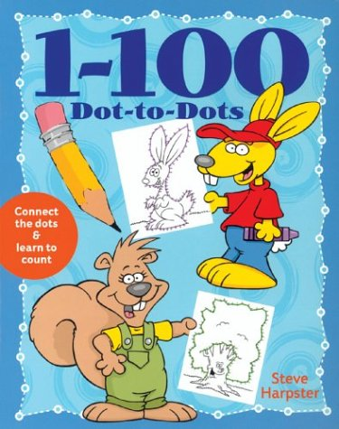 1-100 Dot-to-Dots: Steve Harpster: 9781402707148: Amazon.com: Books