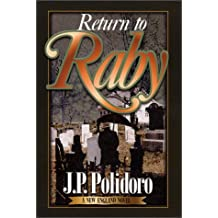 Return to Raby: A New England Novel