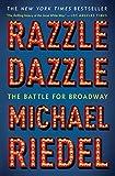 #9: Razzle Dazzle: The Battle for Broadway