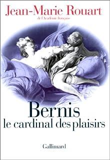 Bernis le cardinal des plaisirs, Rouart, Jean-Marie