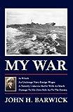 My War, John Barwick, 1936711060