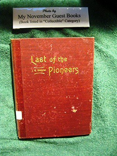 Last Of The Pioneers; Or, Old Times In East Tenn.; Being The Life And Reminiscences Of Pharaoh Jackson Chesney Aged 120 Years