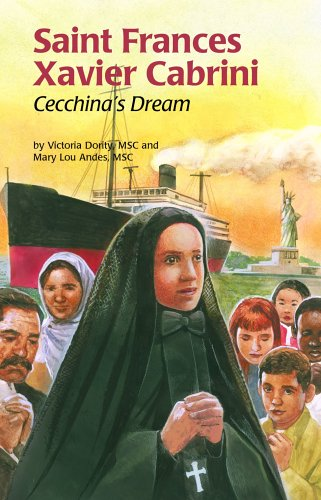 Saint Frances Xavier Cabrini: Cecchina's Dream (Encounter the Saints,20)