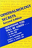 img - for Ophthalmology Secrets: Questions You Will Be Asked, in the office, in the OR, on Oral Exams book / textbook / text book
