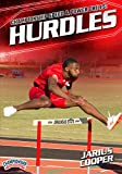 Championship Speed and Power Drills: Hurdles